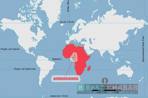 यसरी जन्मँदैछ अफ्रिकी महादेशमा नयाँ देश 'एम्बाजोनिया' !